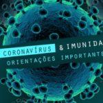 Como melhorar a imunidade para se proteger contra o Coronavírus