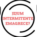 Por que o jejum intermitente emagrece?
