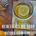 Benefícios de tomar água com limão em jejum