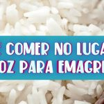 O que comer no lugar do arroz para emagrecer